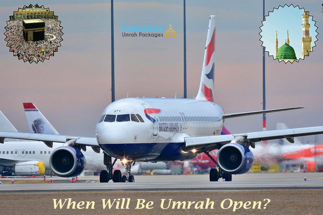 When Will Be Umrah Open?